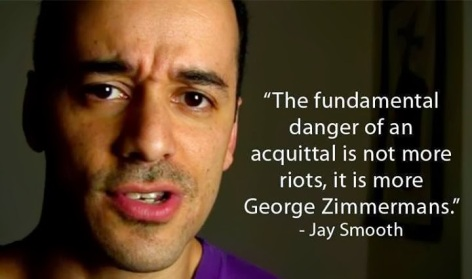 Jay Smooth The Fundamental Danger Of An Acquittal Is Not More Riots It Is More George Zimmermans