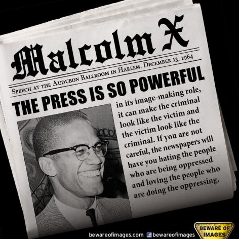 Malcolm X The Press Is So Powerful