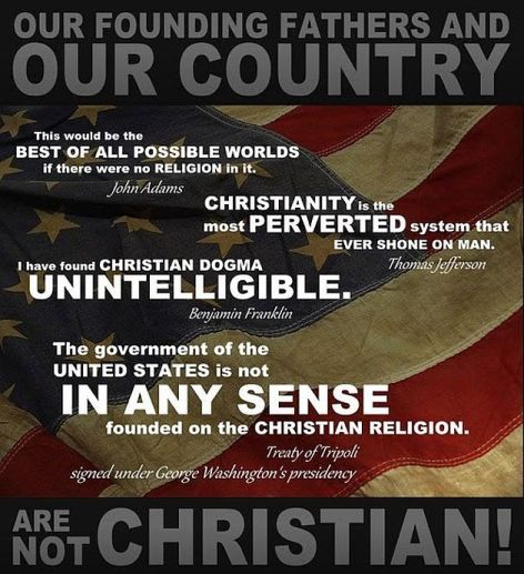 Our Founding Fathers And Our Country Are Not Christian John Adams Thomas Jefferson Benjamin Franklin George Washington