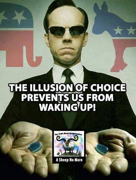 The Illusion Of Choice Prevents Us From Waking Up