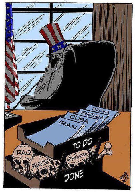 Uncle Sam Working His Way Down His Hit List Iraq, Palestine, Afghanistan, Iran, Cuba, Venezuela, Bolivia