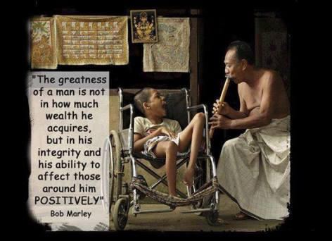 Bob Marley The Greatness Of A Man Is Not In How Much