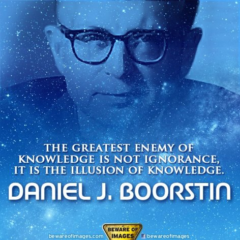 Daniel J Boorstin The Greatest Enemy