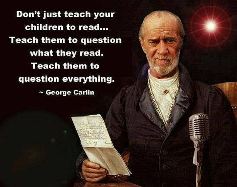 George Carlin Don't Just Teach Your Children To Read