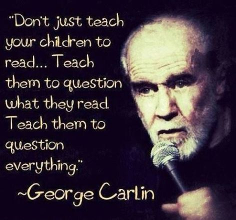 George Carlin Don't Just Teach Your