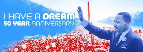 I Have A Dream 50 Year Anniversary