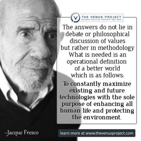 Jacque Fresco The Answers Do Not Lie