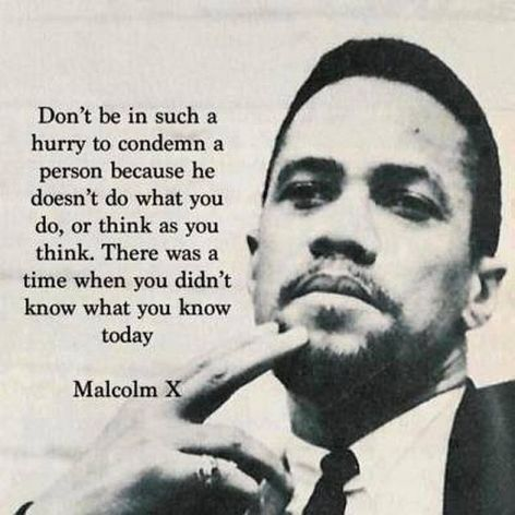 Malcolm X Don't Be In Such A Hurry