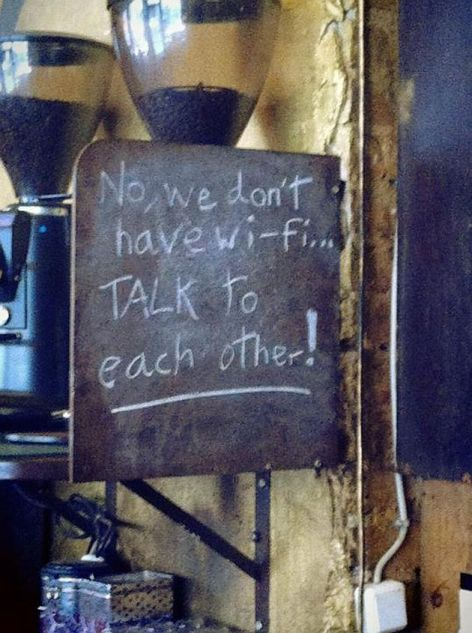 No We Don't Have Wi-Fi Talk To Each Other