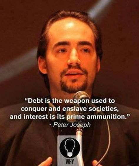 Peter Joseph Debt Is The Weapon Used