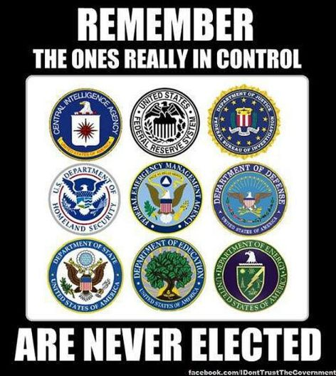 Remember The Ones Really In Control Are Never Elected