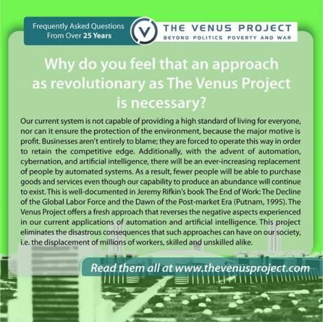 Why Do You Feel That An Approach As Revolutionary As The Venus Project Is Necessary