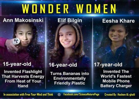 Wonder Women Ann Makosinski, Elif Bilgin, Eesha Khare