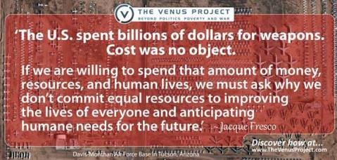 Jacque Fresco The US Spent Billions Of Dollars For Weapons Cost Was No Object