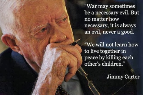 Jimmy Carter War May Sometimes Be