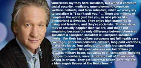 Bill Maher Americans Say They Hate Socialism