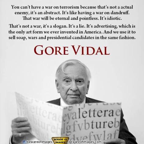 Gore Vidal You Can't Have A War On Terrorism