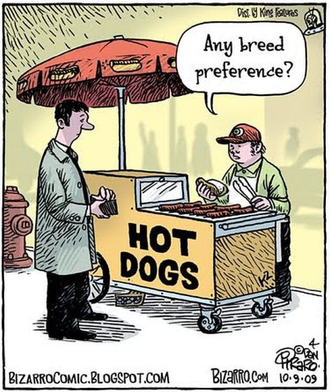 Hot Dogs Any Breed Preference