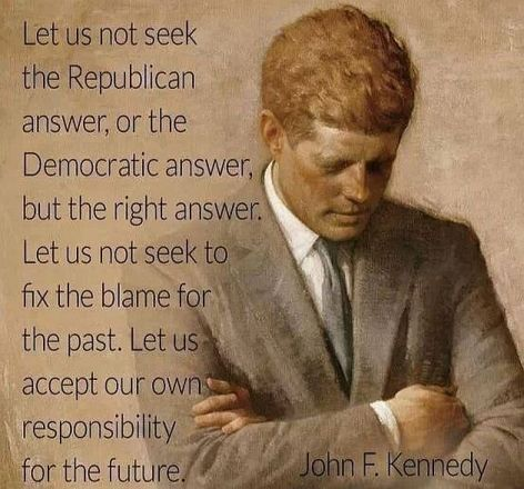 John F Kennedy Let Us Not Seek The