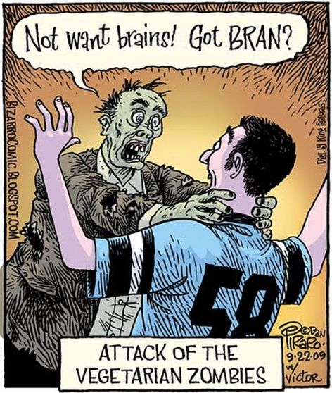 Not Want Brains Got Bran Attack Of The Vegetarian Zombies