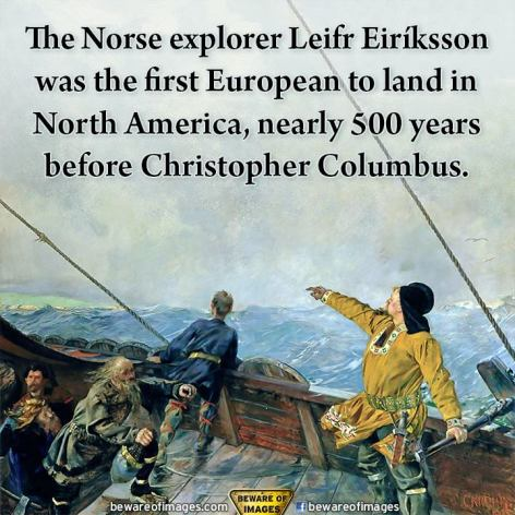 The Norse Explorer Leifr Eiriksson Was The First European To Land In North America Nearly 500 Years Before Christopher Columbus