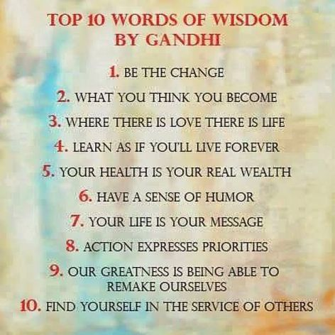 Top 10 Words Of Wisdom By Gandhi
