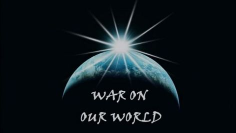 War On Our World