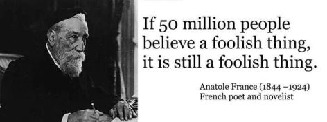 Anatole France If 50 Million People