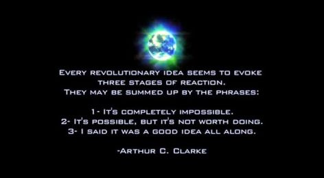 Arthur C. Clarke Every Revolutionary