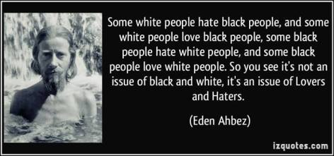 Eden Ahbez some white people hate