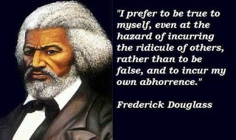 Frederick Douglass I Prefer To Be