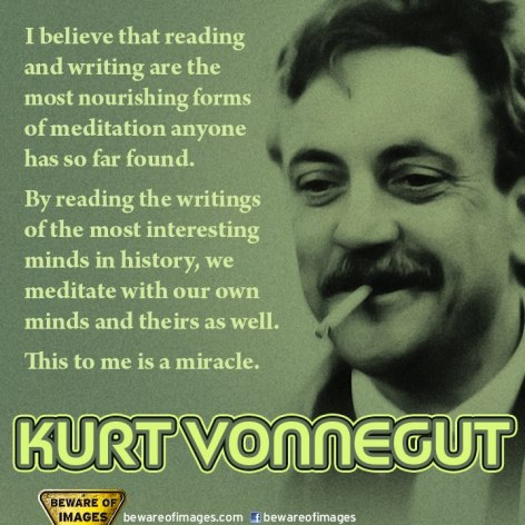 Kurt Vonnegut I Believe That Reading