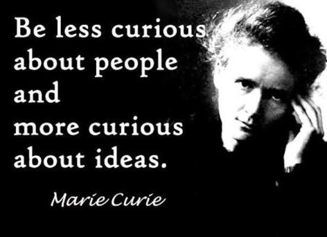 Marie Curie Be Less Curious About People