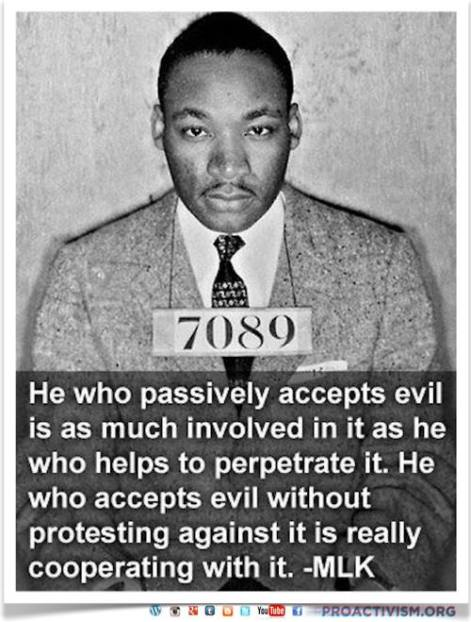 Martin Luther King He Who Passively