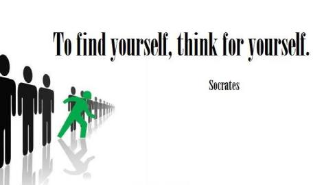 Socrates To Find Yourself Think For Yourself