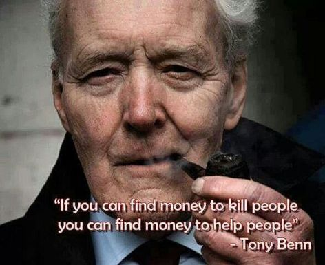 Tony Benn If You Can Find Money To