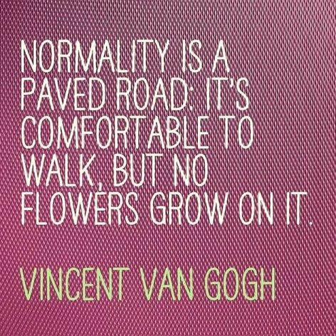 Vincent Van Gogh Normality Is A Paved