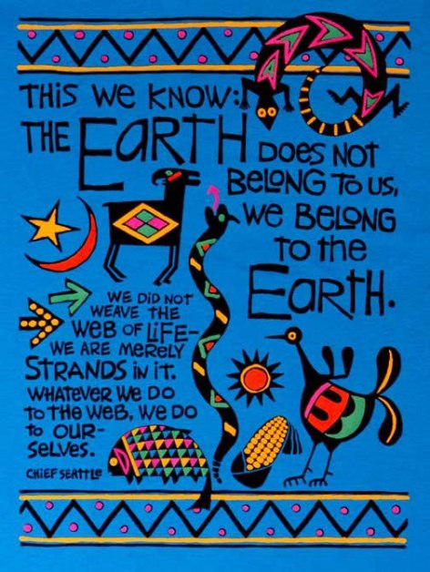 Chief Seattle the earth does not belong