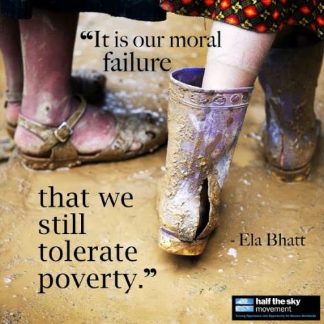 Ela Bhatt it is our moral failure