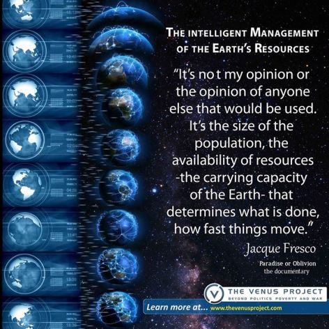 Jacque Fresco the intelligent management