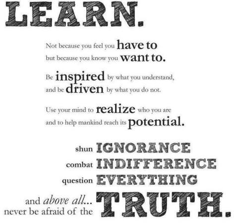 learn not because you feel you have to