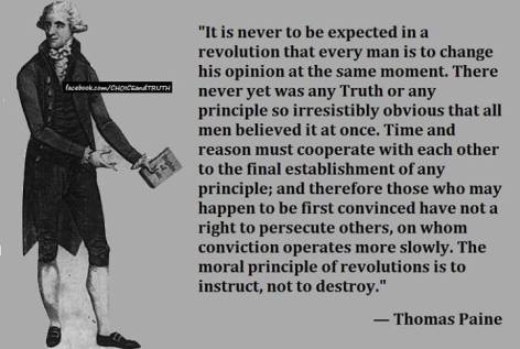 Thomas Paine it is never to be expected