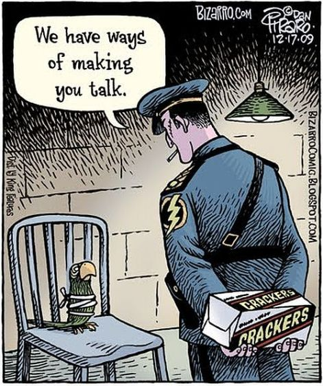 We have ways of making you talk crackers