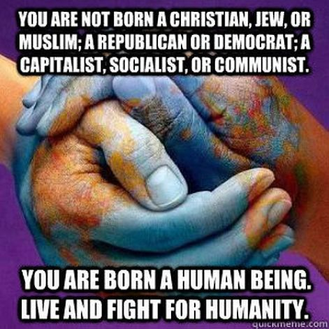you are not born a Christian Jew or Muslim