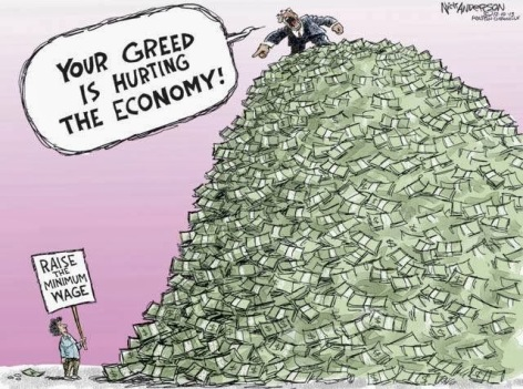 your greed is hurting the economy raise the minimum wage