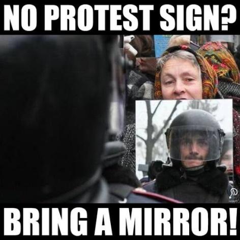 No Protest Sign Bring A Mirror