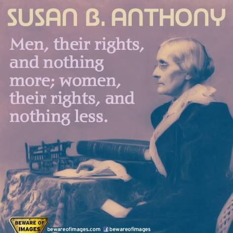 Susan B. Anthony Men their rights